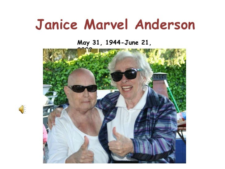 Janice Marvel Anderson<br />May 31, 1944-June 21, 2009<br />