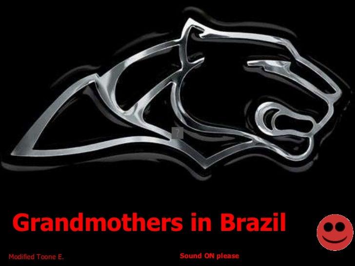 """Resteln von gestern"". Grandmothers in Brazil Modified Toone E. Sound ON please"