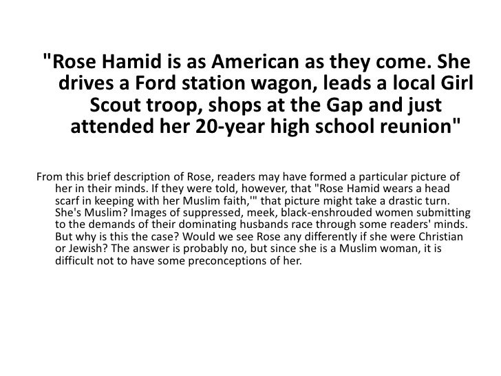 """Rose Hamid is as American as they come. She drives a Ford station wagon, leads a local Girl Scout troop, shops at the Gap..."
