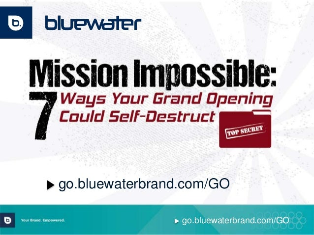 Mission Impossible: 7 Ways Your Grand Opening Could Self-Destruct