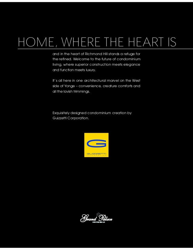 HOME, WHERE THE HEART IS     and in the heart of Richmond Hill stands a refuge for     the refined. Welcome to the future ...