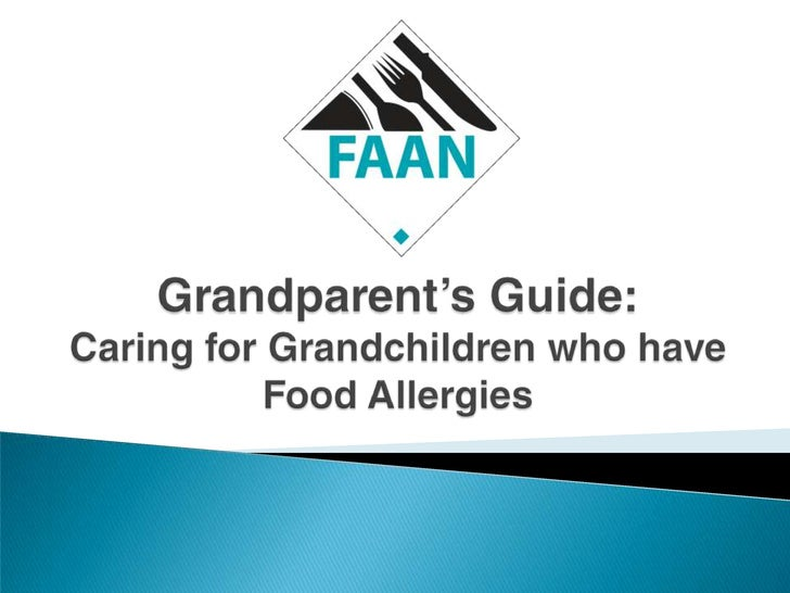Grandparent's Guide: Caring for Grandchildren who have Food Allergies