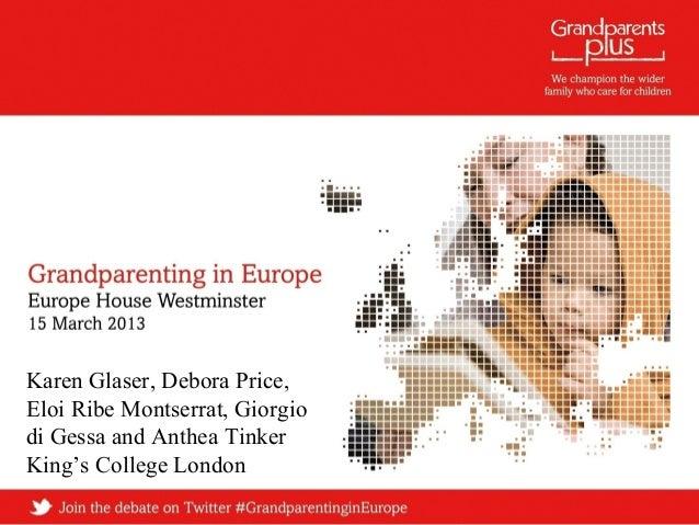 Karen Glaser, Debora Price, Eloi Ribe Montserrat, Giorgio di Gessa and Anthea Tinker King's College London