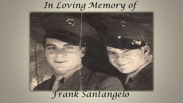 In Loving Memory ofFrank Santangelo