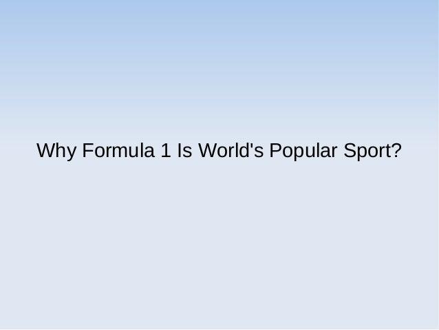 Why Formula 1 Is World's Popular Sport?