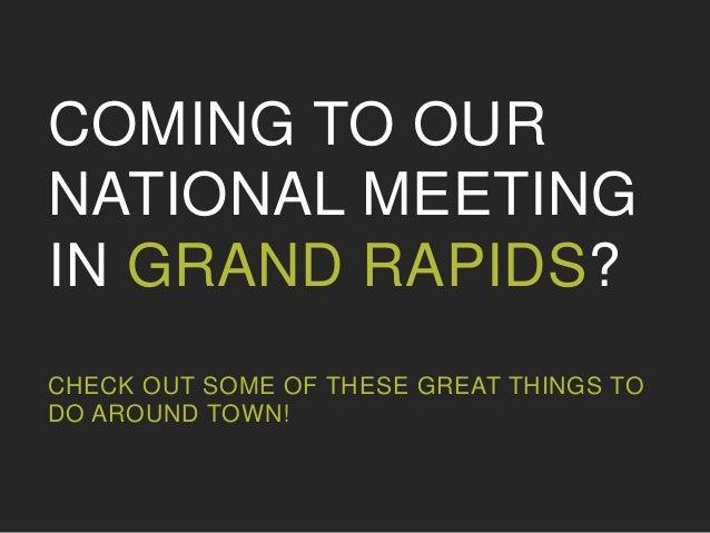 Grand Rapids - Things to do Slideshare