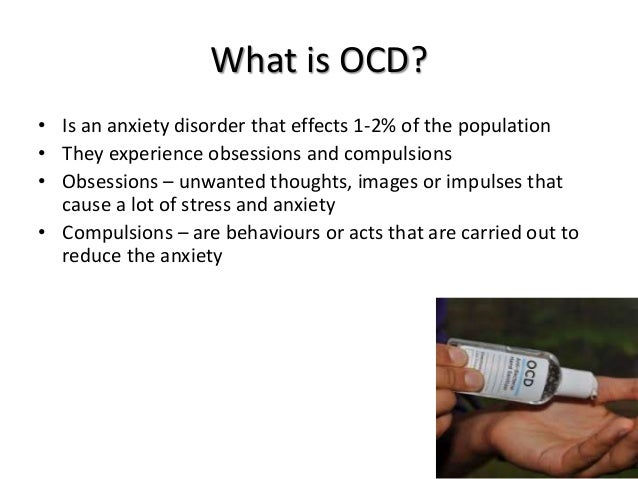 the definitions symptoms and causes of the obsessive compulsive disorders Types of ocd (obsessive-compulsive disorders the thought of parting with these items causes obsessive compulsive and related disorders – this category can.