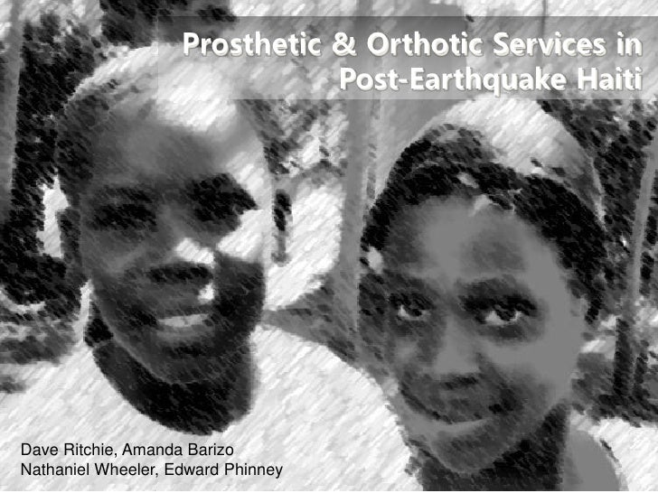 Prosthetic & Orthotic Services in Post-Earthquake Haiti
