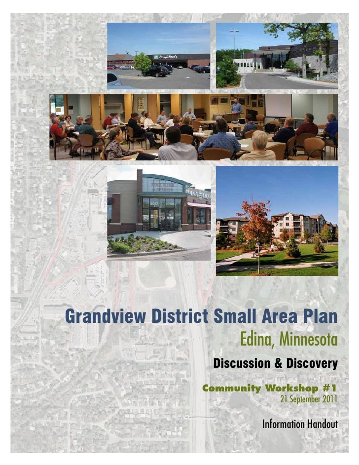 Grandview District Small Area Plan                     Edina, Minnesota                    Discussion & Discovery         ...