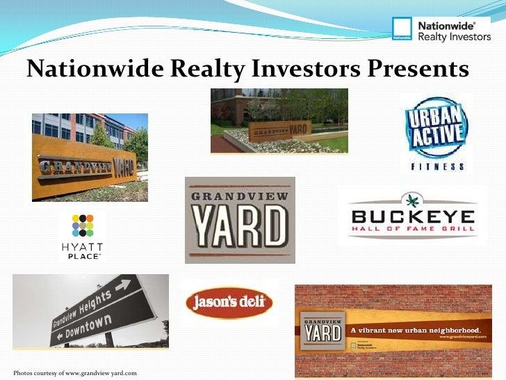 Nationwide Realty Investors PresentsPhotos courtesy of www.grandview yard.com