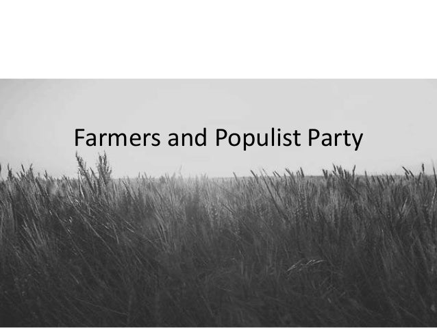 Farmers and Populist Party