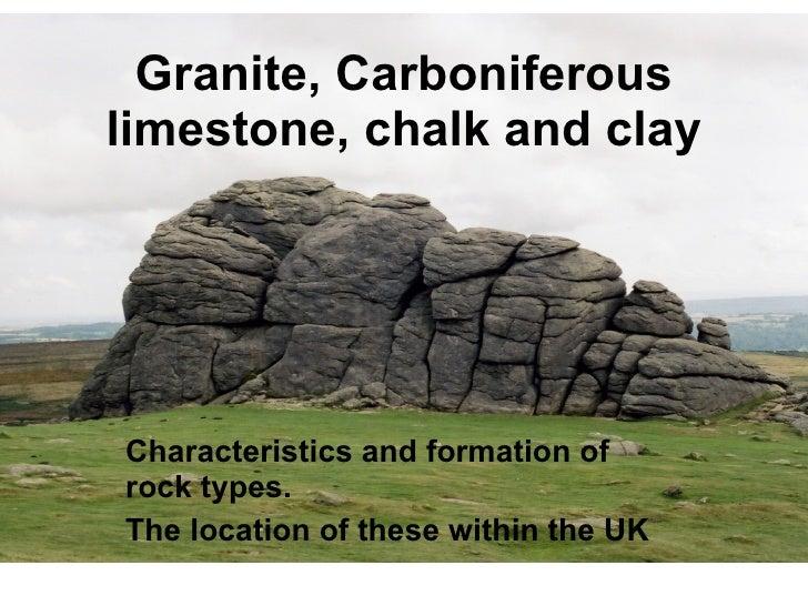 Granite, Carboniferous Limestone, Chalk And Clay