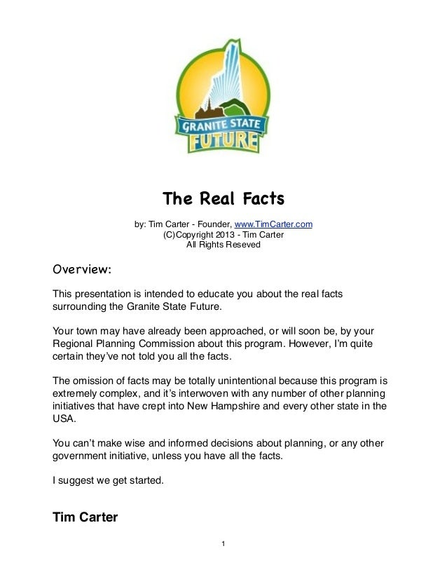 The Real Facts                  by: Tim Carter - Founder, www.TimCarter.com                         (C)Copyright 2013 - Ti...