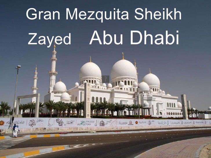 Gran Mezquita Sheikh  Zayed (Abu Dhabi)