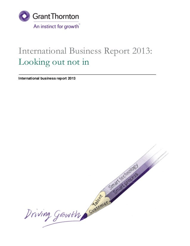 International Business Report 2013:Looking out not inInternational business report 2013
