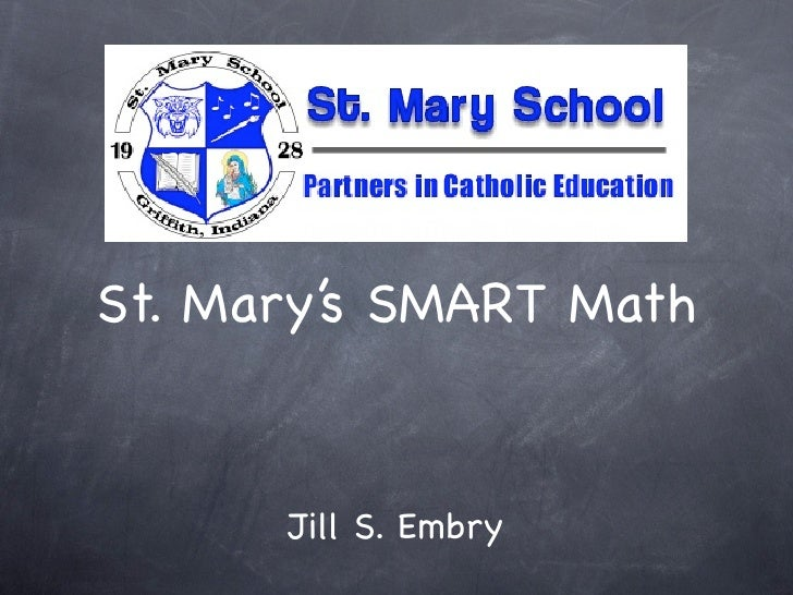 St. Mary's SMART Math         Jill S. Embry