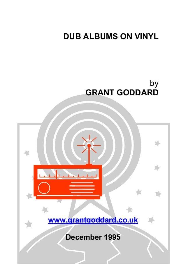 DUB ALBUMS ON VINYL  by GRANT GODDARD  www.grantgoddard.co.uk December 1995