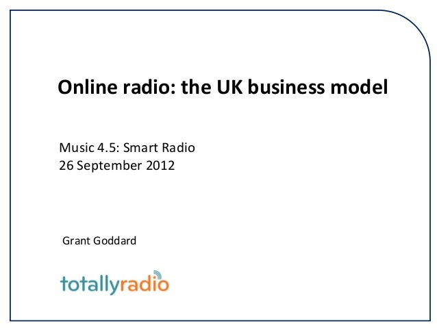 'Online Radio: The UK Business Model' by Grant Goddard