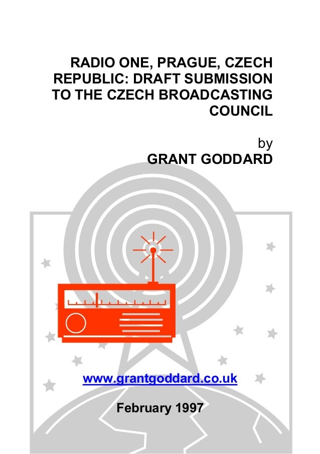 'Radio One, Prague, Czech Republic: Draft Submission To The Czech Broadcasting Council' by Grant Goddard