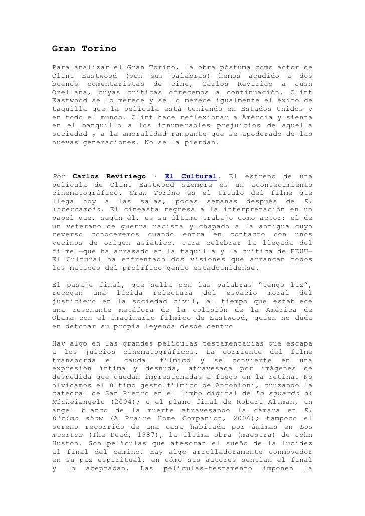 Gran TorinoPara analizar el Gran Torino, la obra póstuma como actor deClint Eastwood (son sus palabras) hemos acudido a do...