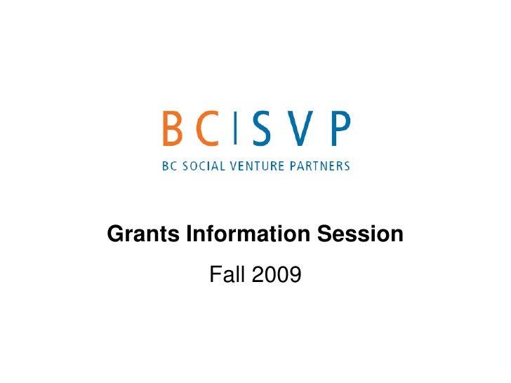 Grants Information Session<br />Spring 2009<br />