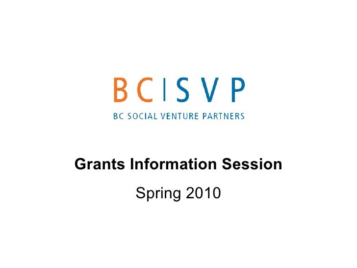 Grants Information Session Spring 2010