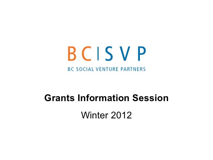 Grants Information Session Winter 2012