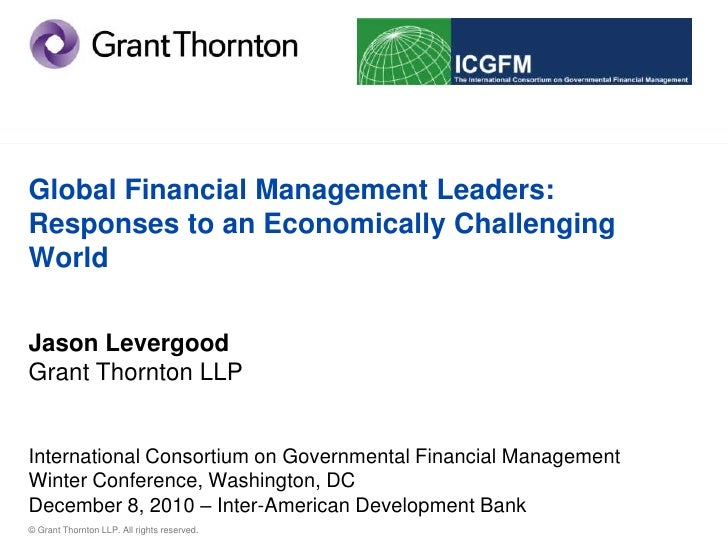 Grant thornton global financial management leaders responses to an economically challenging world