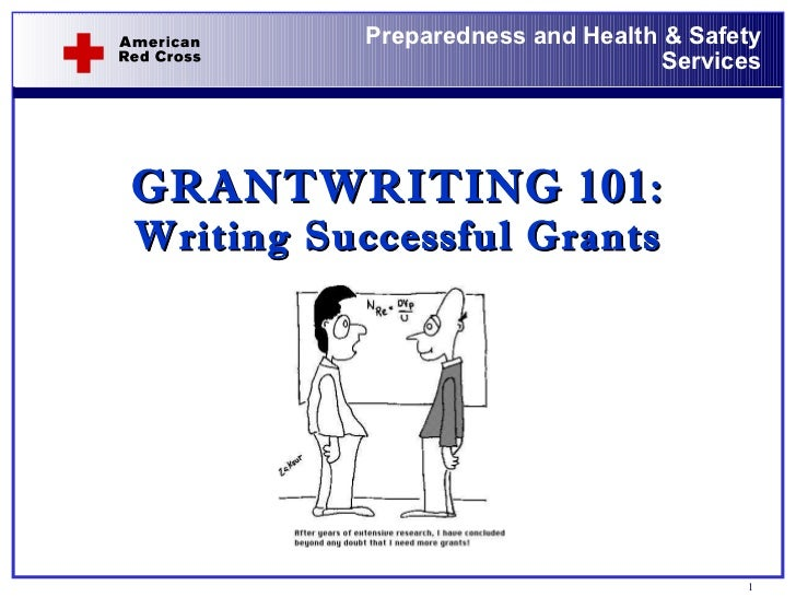 GRANTWRITING 101:  Writing Successful Grants