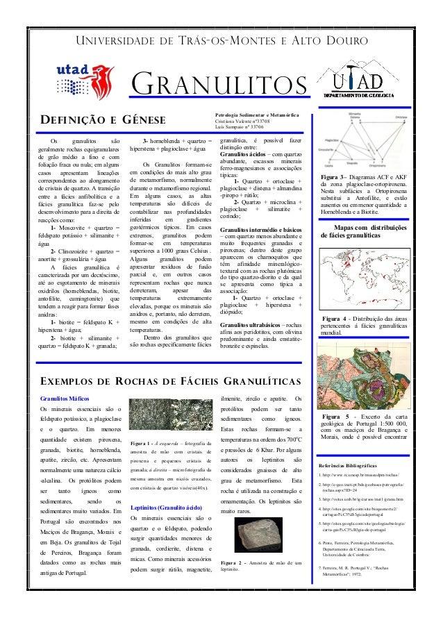 U NIVERSIDADE DE T RÁS - OS -M ONTES E A LTO D OURO  G RANULITOS Petrologia Sedimentar e Metamórfica Cristiana Valente nº3...