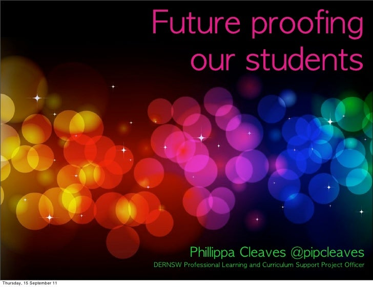 Future proofing our students