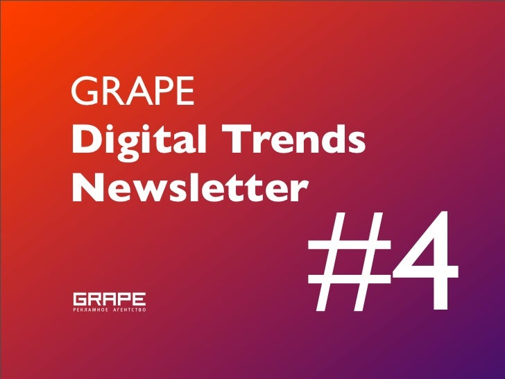 GRAPE Digital Trends Newsletter             #4