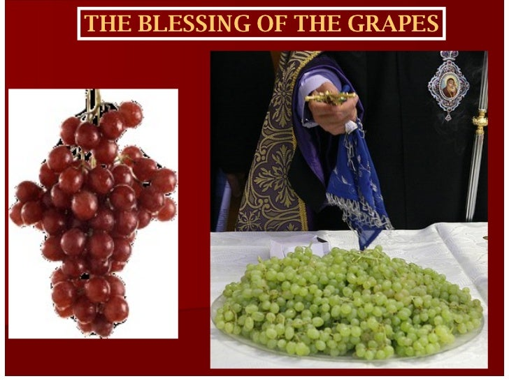 THE BLESSING OF THE GRAPES