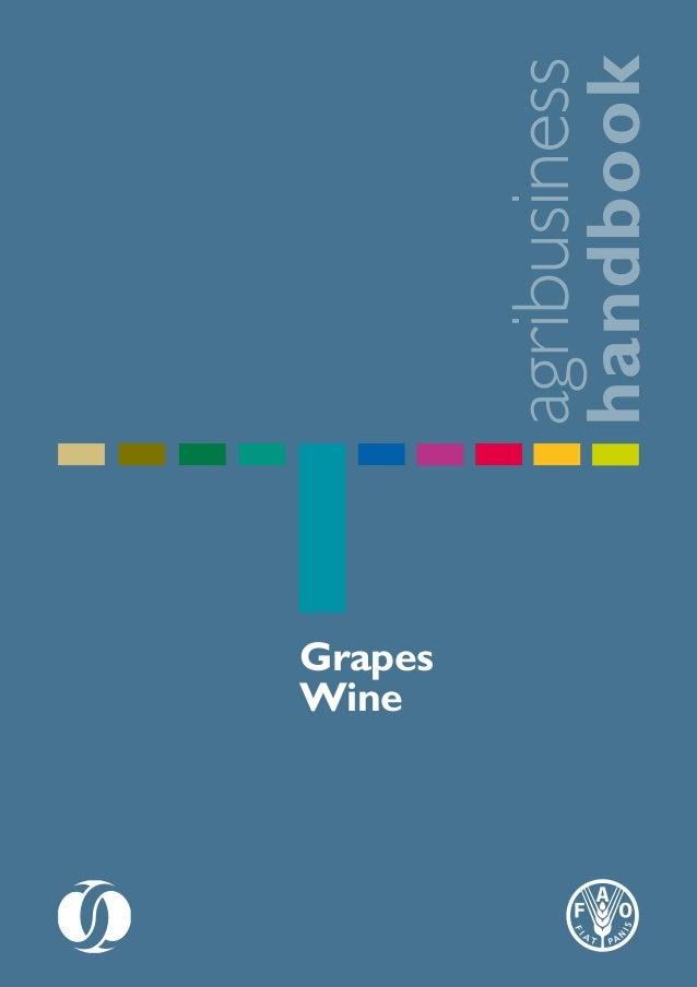 FAO - agribusiness handbook: grapes wine