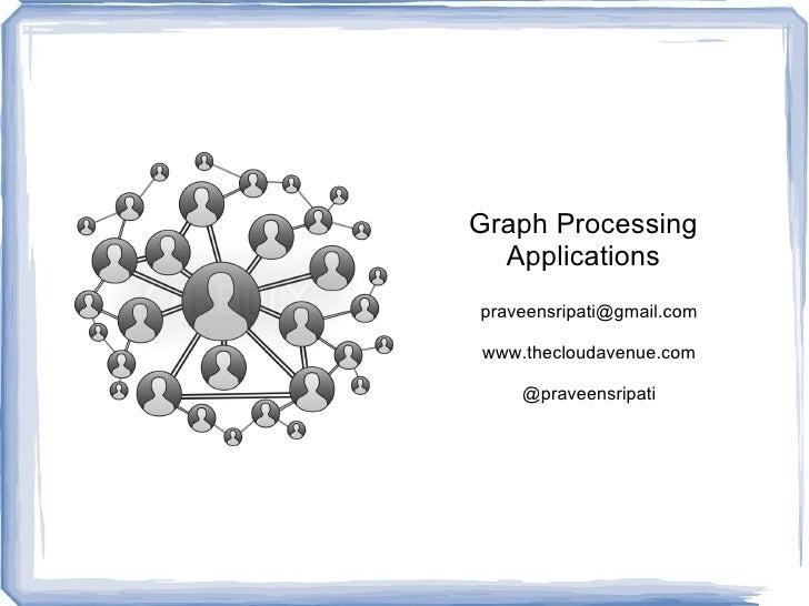 Graph Processing Applications @ HUG