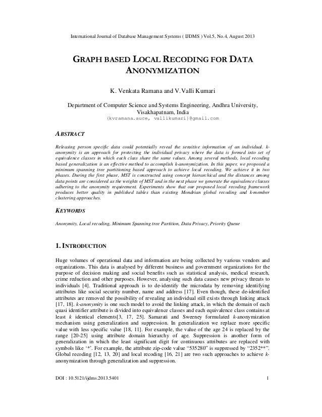 International Journal of Database Management Systems ( IJDMS ) Vol.5, No.4, August 2013 DOI : 10.5121/ijdms.2013.5401 1 GR...