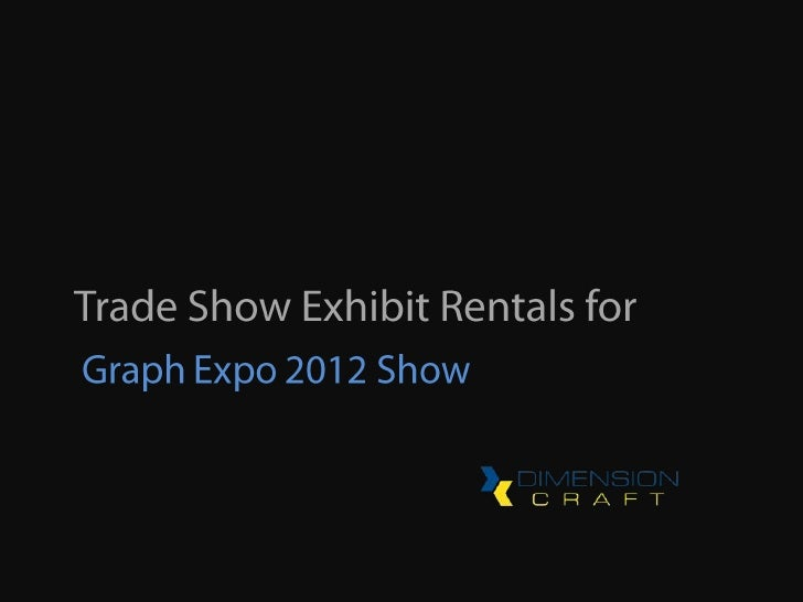 Trade Show Exhibit Rentals for the Graph Expo Show