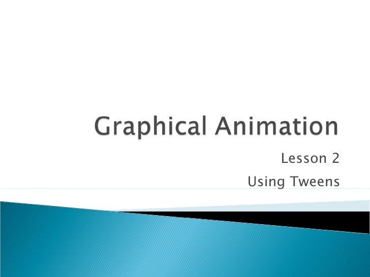 M5 - Graphical Animation - Lesson 2