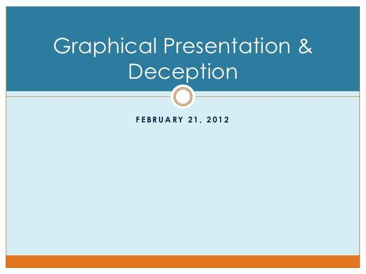 Graphical Presentation & Deception