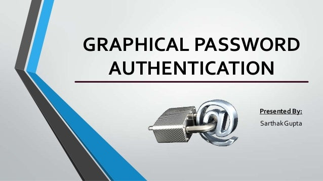 Graphical User Authentication