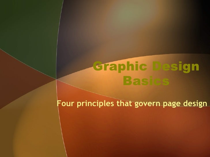 Graphic Design Basics Four principles that govern page design