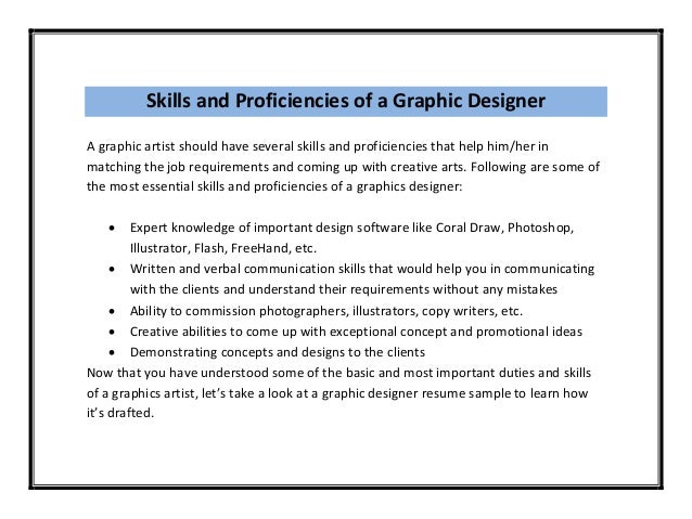 However, To Document The Best Resume One Must First Understand The Job  Description And The Skills Of A Graphics Designer.  Graphic Design Skills Resume