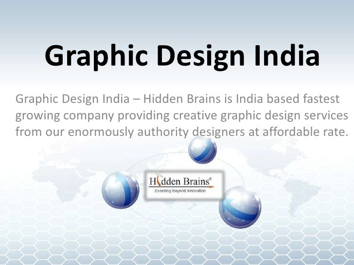 Graphic Design IndiaGraphic Design India – Hidden Brains is India based fastestgrowing company providing creative graphic ...