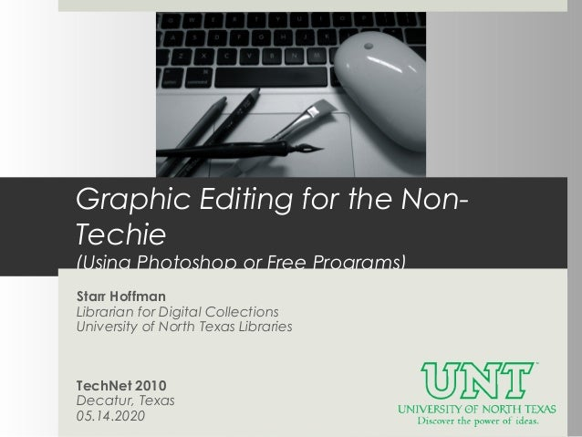 Graphic Editing For the Non-Techie