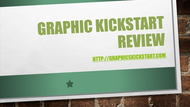 GRAPHIC KICKSTART - REVIEWED • INTRODUCTION • THE GRAPHICS • MEMBERS AREA • MEMBERSHIP OPTIONS/COSTS • SUPPORT • CANCELLAT...