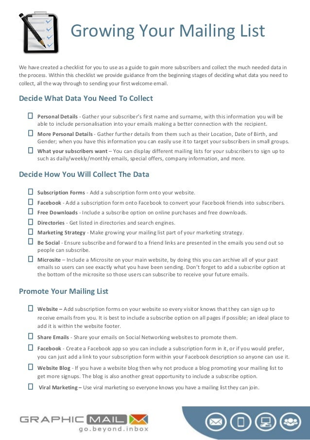 Growing Your Mailing List We have created a checklist for you to use as a guide to gain more subscribers and collect the m...