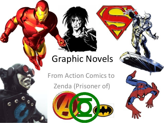 Graphic Novels From Action Comics to Zenda (Prisoner of)
