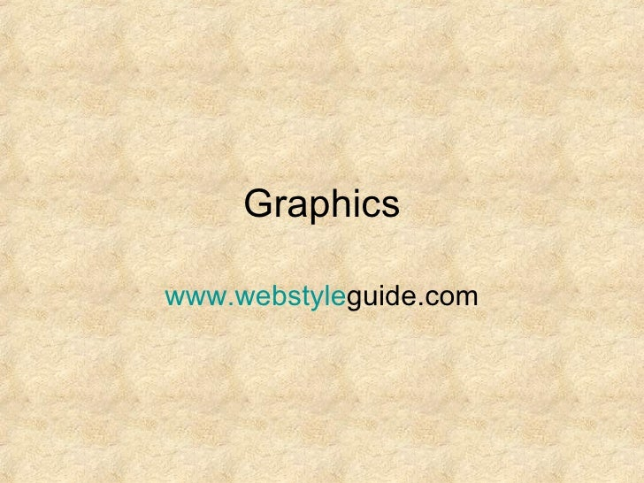Graphics www.webstyle guide.com