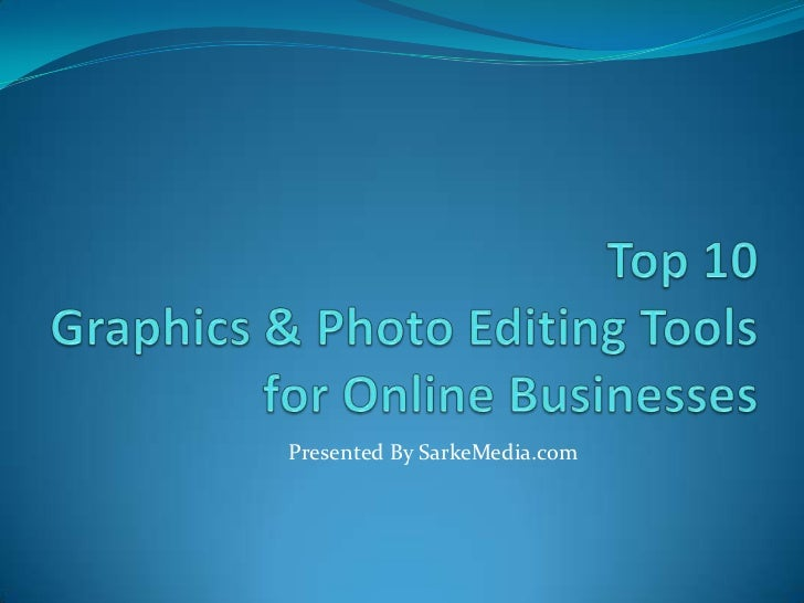 Photo and Graphic editing tools for bloggers
