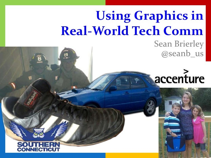Using Graphics inReal-World Tech Comm              Sean Brierley                @seanb_us